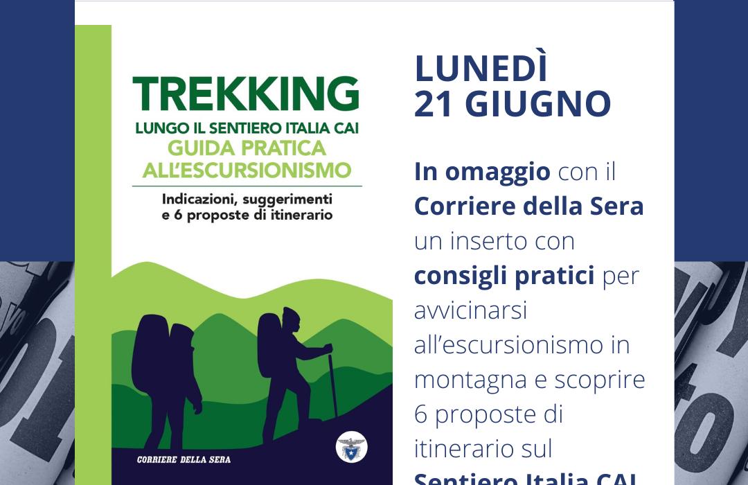 Guida all'escursionismo e al Sentiero Italia CAI, lunedì in omaggio con il Corriere della Sera