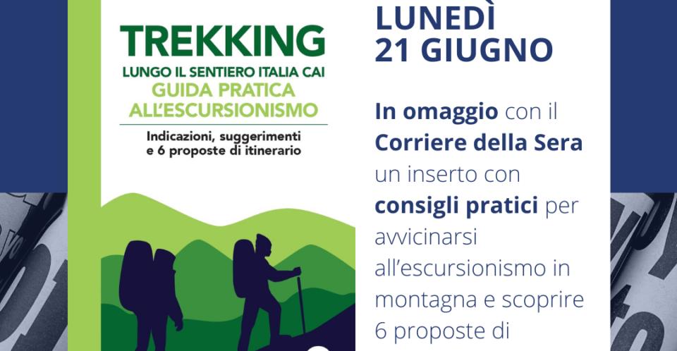Guida all'escursionismo e al Sentiero Itali CAI, lunedì in omaggio con il Corriere della Sera